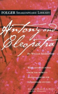 Antony & Cleopatra  -     By: William Shakespeare