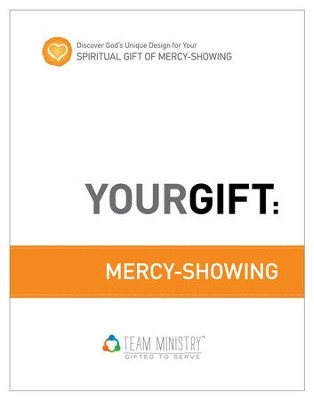 Your Gift: Mercy-Showing: God's Unique Design for Your Spiritual Gift - eBook  -     By: Douglas Porter