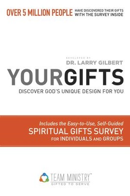 Your Gifts: Discover God's Unique Design for You - eBook  -     By: Larry Gilbert