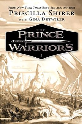 The Prince Warriors - eBook  -     By: Priscilla Shirer, Gina Detwiler