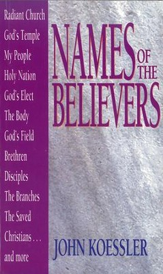 Names of the Believers - eBook  -     By: John M. Koessler