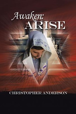 Awaken: Arise - eBook  -     By: Christopher Anderson