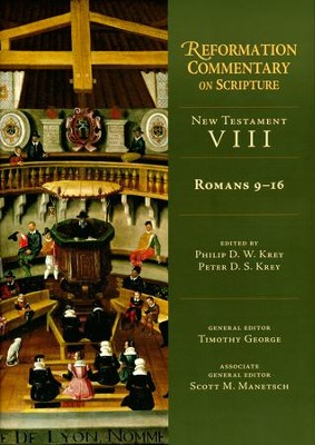 Romans 9-16: Reformation Commentary on Scripture [RCS]  -     By: Philip D.W. Krey, Peter D.S. Krey