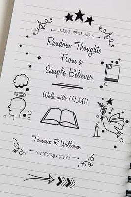 Random Thoughts from a Simple Believer: Walk with HIM!! - eBook  -     By: Tammie R. Williams