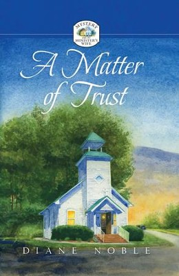 A Matter of Trust - eBook  -     By: Diane Noble