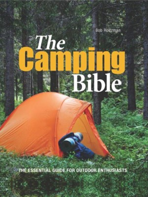 Camping Bible  -     By: Bob Holtzman