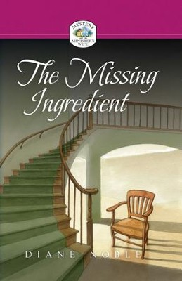 The Missing Ingredient - eBook  -     By: Diane Noble