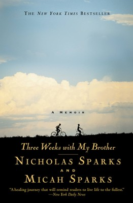Three Weeks with My Brother - eBook  -     By: Nicholas Sparks, Micah Sparks