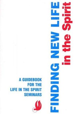 Finding New Life in the Spirit   -     By: Publications Servant