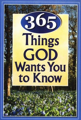 365 Things God Wants You to Know  -