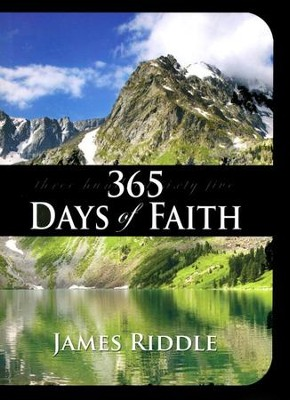 365 Days of Faith  -     By: James Riddle