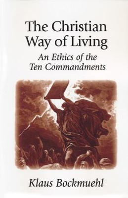 The Christian Way of Living   -     By: Klaus Bockmuehl