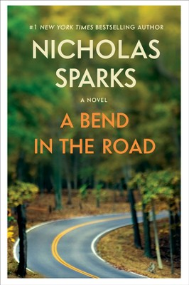A Bend in the Road - eBook  -     By: Nicholas Sparks