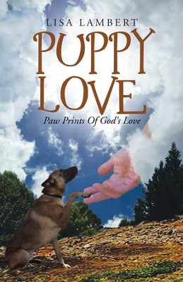 Puppy Love: Paw Prints of God's Love - eBook  -     By: Lisa Lambert