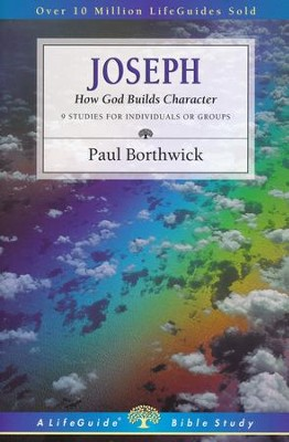 Joseph: How God Builds Character, LifeGuide Character Bible Study   -     By: Paul Borthwick