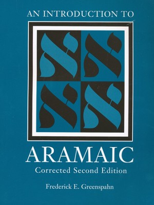 An Introduction to Aramaic, 2nd Edition   -     By: Frederick E. Greenspahn