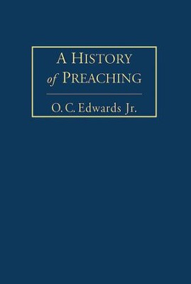 A History of Preaching Volume 1 - eBook  -     By: O.C. Edwards