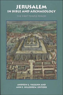 Jerusalem in Bible & Archaeology: The First Temple  Period  -     By: Andrew C. Vaughn
