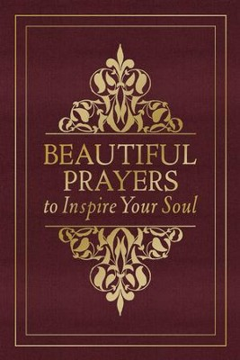 Beautiful Prayers to Inspire Your Soul - eBook  -     By: Terry Glaspey