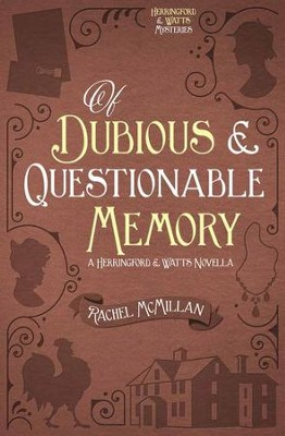 Of Dubious and Questionable Memory / Digital original - eBook  -     By: Rachel McMillan
