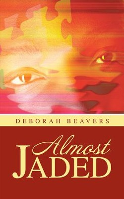 Almost Jaded - eBook  -     By: Deborah Beavers