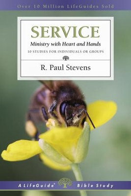 Service: Ministry with Heart and Hands  -     By: R. Paul Stevens