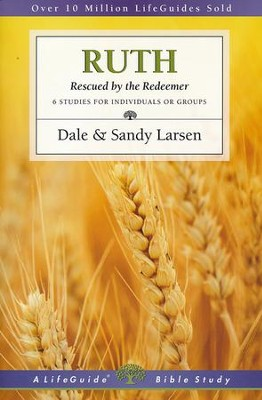 Ruth: Rescued by the Redeemer  -     By: Dale Larsen, Sandy Larsen
