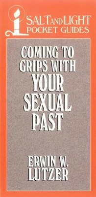 Coming to Grips with Your Sexual Past / Digital original - eBook  -     By: Erwin W. Lutzer