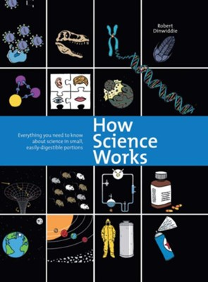 How Science Works  -     By: Robert Dinwiddle