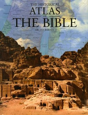 Historical Atlas of the Bible, Hardcover   -     By: Ian Barnes