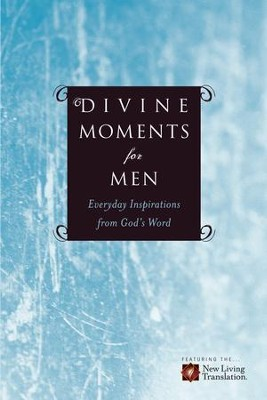 Divine Moments for Men: Everyday Inspiration from God's Word - eBook  -     By: Ronald A. Beers, Amy E. Mason