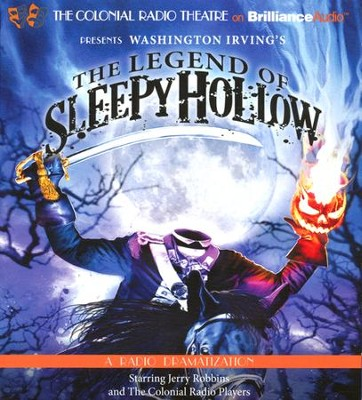 The Legend of Sleepy Hollow: A Radio Dramatization on CD  -     Narrated By: Jerry Robbins, The Colonial Radio Players     By: Washington Irving
