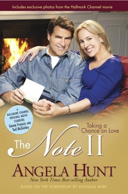 The Note II: Taking a Chance on Love - eBook  -     By: Angela Hunt