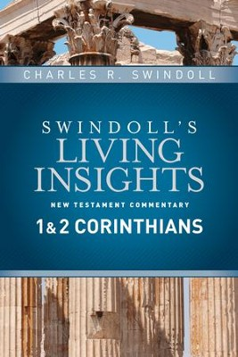 Insights on 1 & 2 Corinthians - eBook  -     By: Charles R. Swindoll