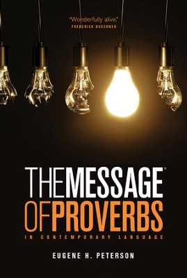 The Message of Proverbs - eBook  -     By: Eugene H. Peterson