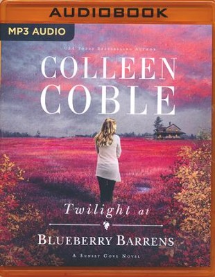 Twilight at Blueberry Barrens - unabridged audio book on MP3-CD  -     By: Colleen Coble