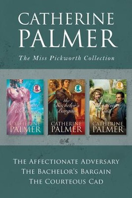 The Miss Pickworth Collection - eBook  -     By: Catherine Palmer