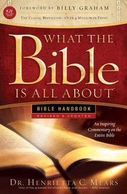 What the Bible Is All About KJV: Bible Handbook - eBook  -