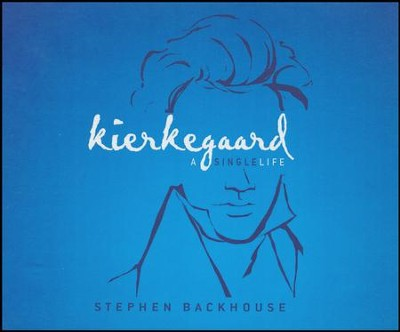 Kierkegaard: A Single Life - unabridged audio book on CD  -     By: Stephen Backhouse