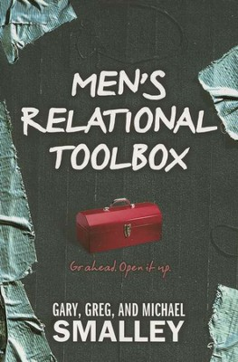 Mens Relational Toolbox (softcover edition)  -     By: Michael Smalley