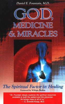 God, Medicine, and Miracles   -     By: Daniel Fountain