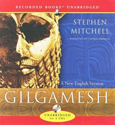 Gilgamesh - unabridged audiobook on CD  -     Narrated By: George Guidall     Edited By: Stephen Mitchell     By: Stephen Mitchell - translator & George Guidall - narrator