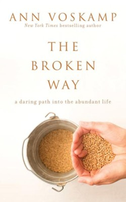 The Broken Way, Unabridged Audiobook on CD   -     By: Ann Voskamp