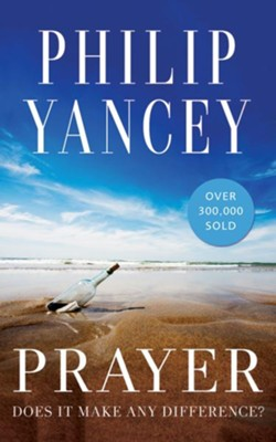 Prayer: Does It Make Any Difference? - unabridged audio book on CD  -     Narrated By: Larry Black     By: Philip Yancey