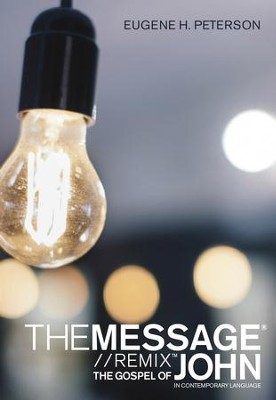 The Message Gospel of John in Contemporary Language - eBook  -     By: Eugene H. Peterson