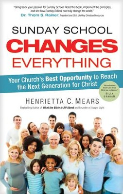 Sunday School Changes Everything - eBook  -     By: Dr. Henrietta C. Mears