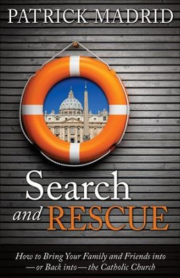 Search and Rescue   -     By: Patrick Madrid
