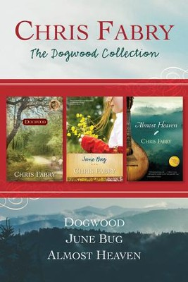 The Dogwood Collection - eBook  -     By: Chris Fabry