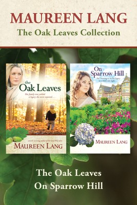 The Oak Leaves Collection - eBook  -     By: Maureen Lang