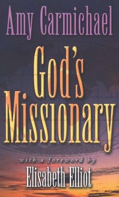 God's Missionary   -     By: Amy Carmichael